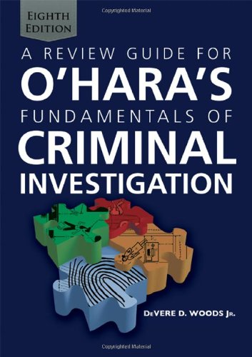 9780398088507: A Review Guide for O'Hara's Fundamentals of Criminal Investigation