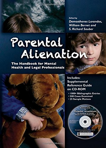 9780398088811: Parental Alienation: The Handbook for Mental Health and Legal Professionals (Behavioral Science and Law)