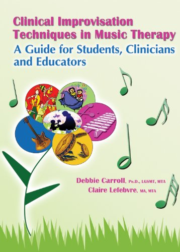 9780398088903: Clinical Improvisation Techniques in Music Therapy - A Guide for Students, Clinicians and Educators