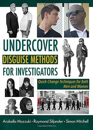 9780398090814: Undercover Disguise Methods for Investigators: Quick-Change Techniques for Both Men and Women