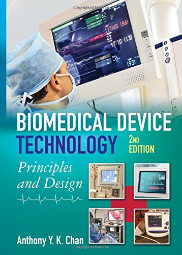 Biomedical Device Technology: Principles and Design: Anthony Y. K.