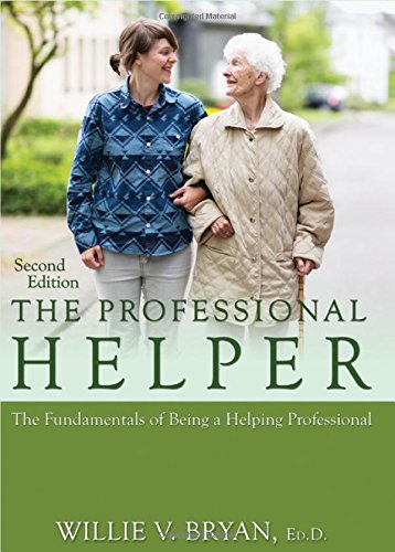 9780398090852: The Professional Helper: The Fundamentals of Being a Helping Professional