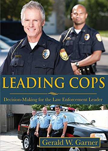9780398090999: Leading Cops: Decision-Making for the Law Enforcement Leader