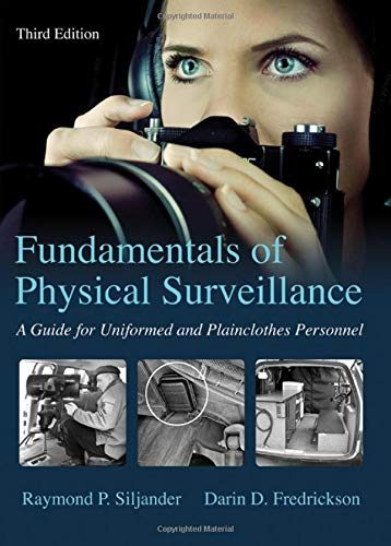 9780398091170: Fundamentals of Physical Surveillance: A Guide for Uniformed and Plainclothes Personnel