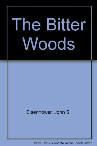 9780399100901: The Bitter Woods
