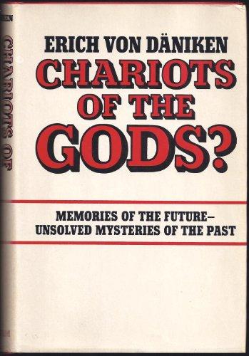 Chariots of the Gods?: von Daniken, Erich