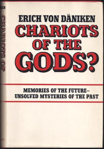 9780399101281: Chariots of the Gods? Unsolved Mysteries of the Past