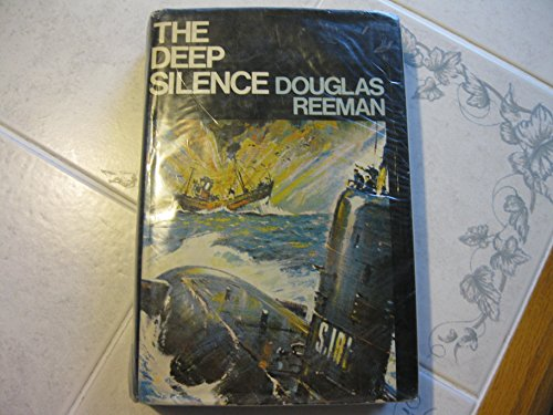 The Deep Silence: Reeman, Douglas