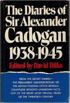 9780399102103: The Diaries of Sir Alexander Cadogan, O.M., 1938-1945