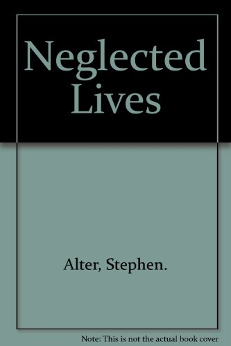 9780399102608: Neglected Lives