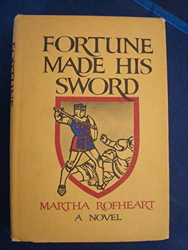 9780399103162: Fortune Made His Sword: A Novel.