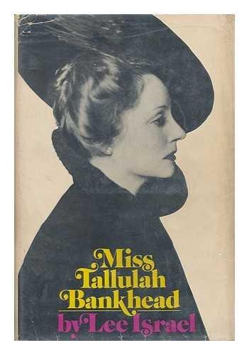 Miss Tallulah Bankhead.: Israel, Lee.