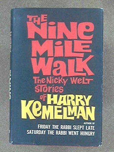 9780399105838: The Nine Mile Walk: The Nicky Welt Stories of Harry Kemelman