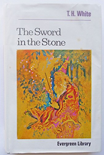 Sword in the Stone: White, T. H.