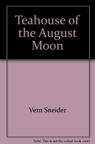 9780399107894: Teahouse of the August Moon