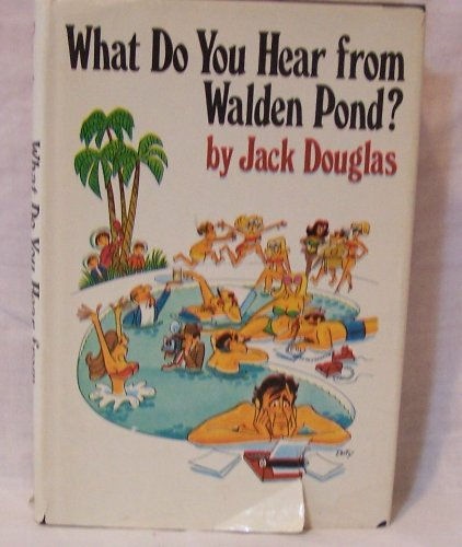 What Do You Hear from Walden Pond? (0399108602) by Jack Douglas