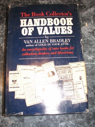 The Book Collector's Handbook of Values: Van Allen Bradley