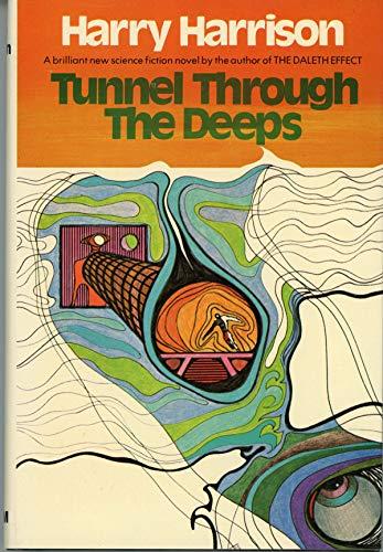 Tunnel through the deeps: Harry Harrison