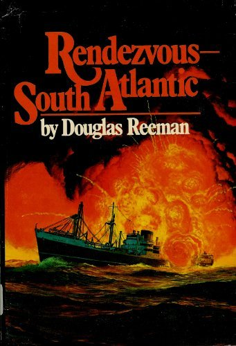 Rendezvous: South Atlantic (0399109366) by Reeman, Douglas