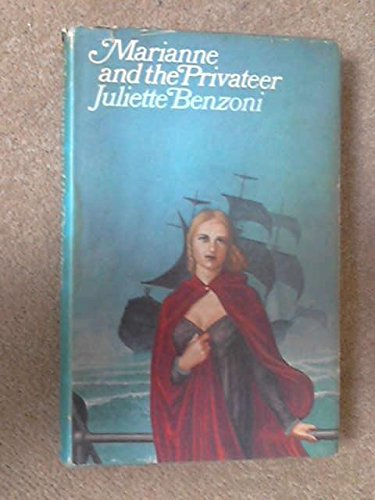 9780399109768: Marianne and the Privateer