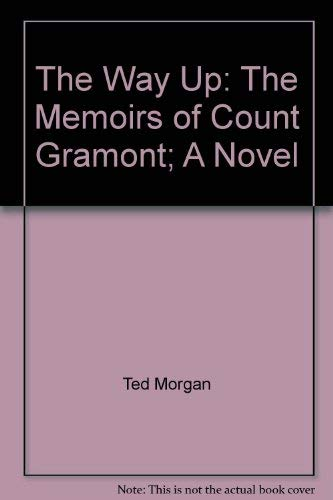 9780399109782: The Way Up: The Memoirs of Count Gramont