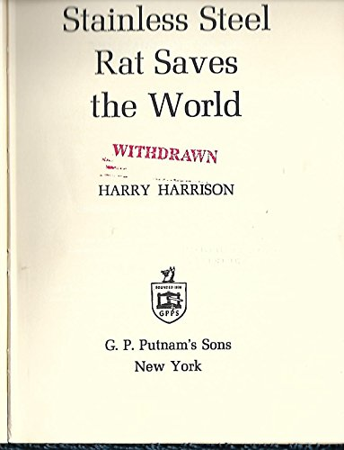 9780399110474: The stainless steel rat saves the world