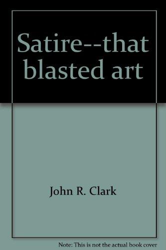 Satire: John R Clark