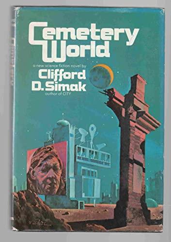 Cemetery World: Simak, Clifford D.