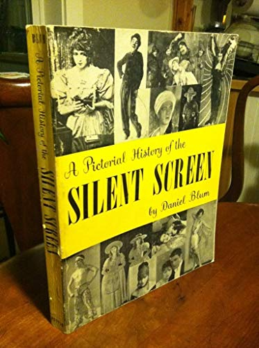9780399110986: A pictorial history of the silent screen