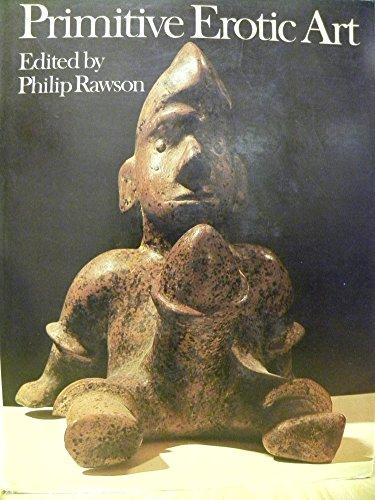Primitive Erotic Art: Rawson, Philip
