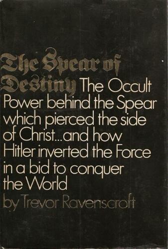 THE SPEAR OF DESTINY.: Ravenscroft, Trevor.