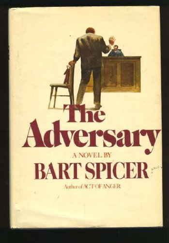 The adversary: Spicer, Bart