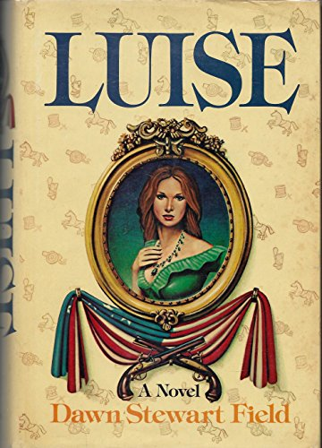 9780399111693: Luise: A Gothic Tale of Old Alexandria