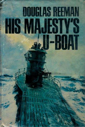 His Majesty's U-boat: Reeman, Douglas