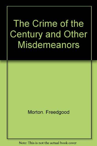9780399112263: The crime of the century & other misdemeanors