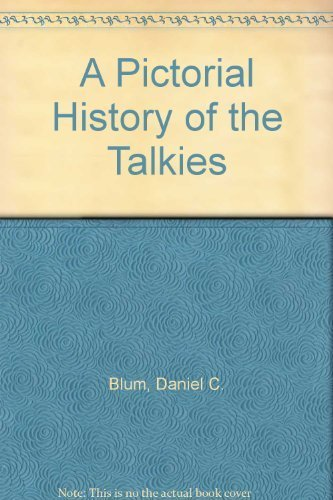 9780399112300: A Pictorial History of the Talkies