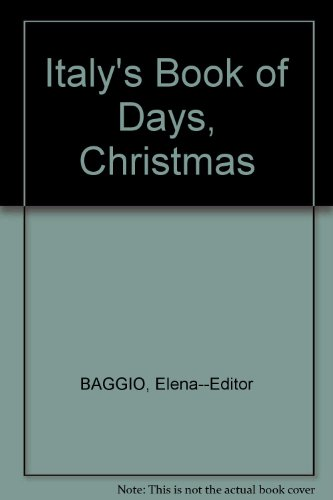 Italy's Book of Days, Christmas: Elena -Editor Baggio