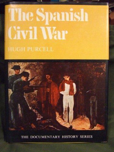 The Spanish Civil War: Purcell, Hugh