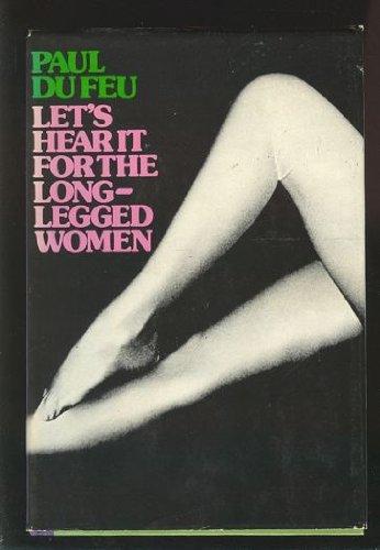 9780399112430: Let's hear it for the long-legged women