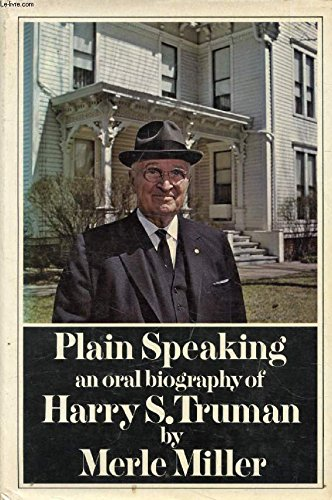 9780399112614: Plain Speaking: An Oral Biography of Harry S. Truman
