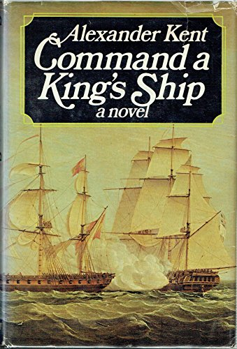 9780399112782: Command a King's Ship