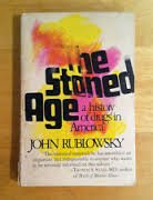 The stoned age;: A history of drugs in America: Rublowsky, John