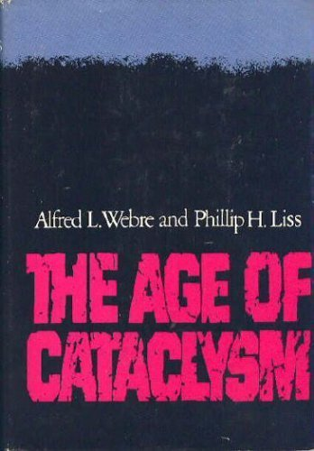 9780399113079: The Age of Cataclysm