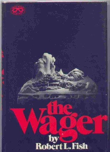 The wager: A Kek Huuygens novel (Red mask mystery) (9780399113185) by Robert L Fish