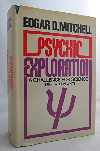 9780399113420: Psychic exploration: A challenge for science