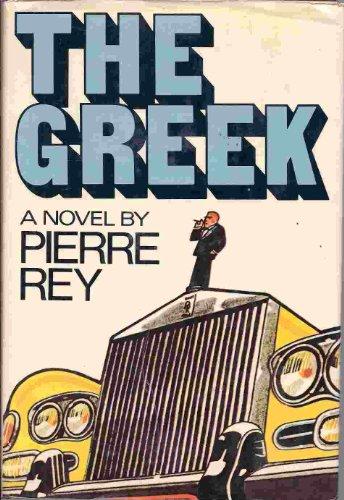The Greek: Rey, Pierre