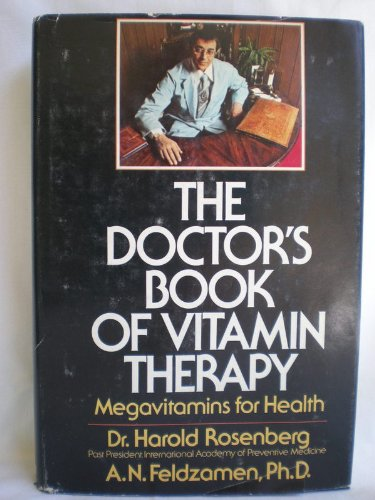 The Doctor's Book of Vitamin Therapy: Megavitamins for Health