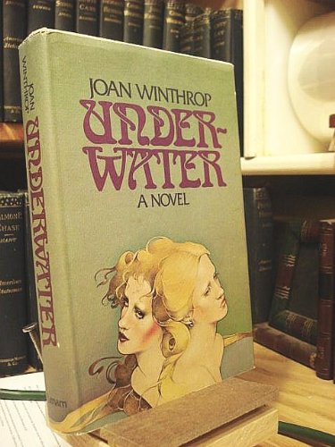 Underwater : A Novel: Joan Winthrop