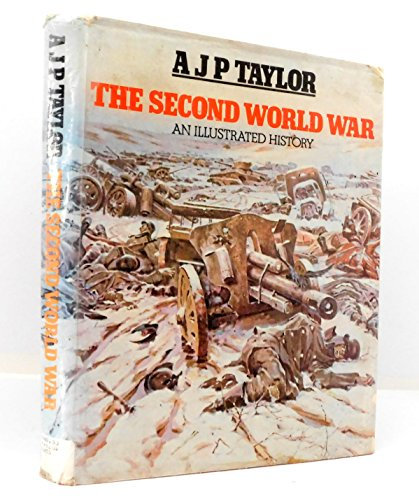 9780399114120: The Second World War: An illustrated history [Taschenbuch] by