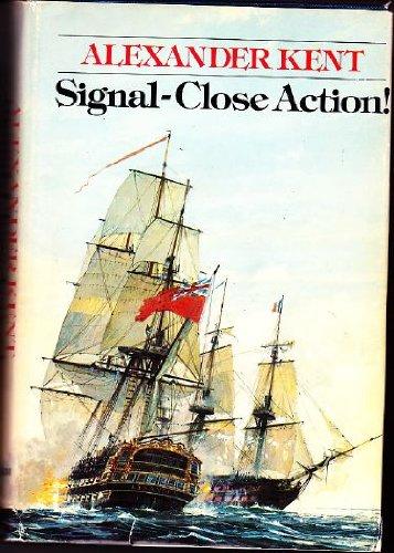 Signal - Close Action!: Kent, Alexander